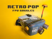 【偏愛DIY#09】マイクロドローン用のFPVゴーグルを100均アイテムを使ってレトロポップにカスタマイズ